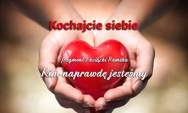 """Kochajcie siebie – fragment z książki Ramtha – """"Kim naprawdę jesteśmy"""""""