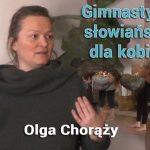 Gimnastyka słowiańska dla kobiet – Olga Chorąży