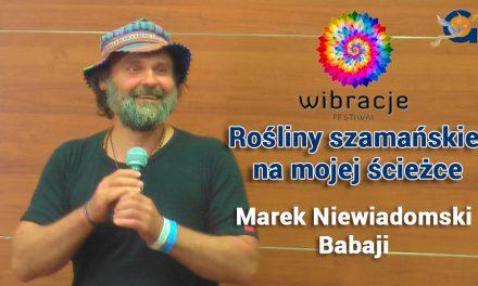 Rośliny szamańskie na mojej ścieżce – Marek Niewiadomski – Babaji