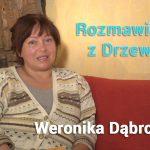 Rozmawiajmy z drzewami – Weronika Dąbrowska
