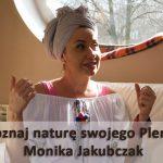 Rozpoznaj naturę swojego Plemienia – Monika Jakubczak