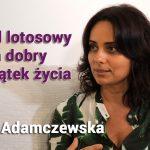 Poród lotosowy na dobry początek życia – Edyta Adamczewska