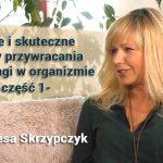 Proste i skuteczne metody przywracania równowagi w organizmie – część 1 – Teresa Skrzypczyk