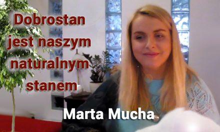 Dobrostan jest naszym naturalnym stanem – Marta Mucha