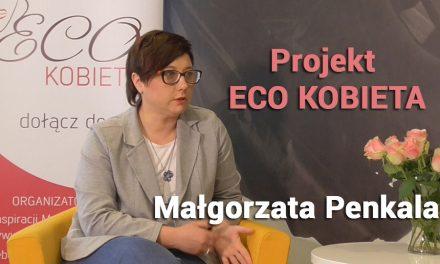 Projekt ECO-KOBIETA – Małgorzata Penkala