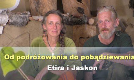 Od podróżowania do pobądziewania – Etira i Jaskon