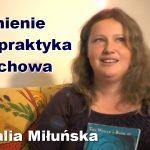 Śnienie jako praktyka duchowa – Natalia Miłuńska