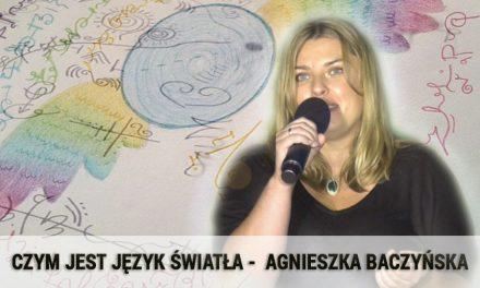 Czym jest Język Światła – Agnieszka Baczyńska