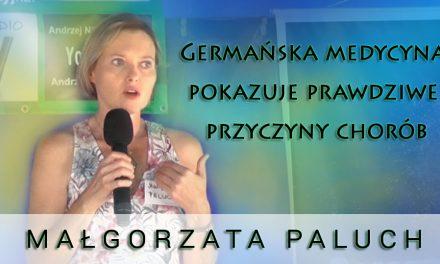 Germańska medycyna  pokazuje prawdziwe  przyczyny chorób – Małgorzata Paluch