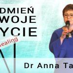 Odmień swoje życie – Anna Tabor