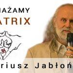 Obnażamy matrix – część 2  Złote jajko i tajemnica kobiecego łona – Mariusz Jabłoński