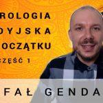 Astrologia wedyjska od początku – część 1 – Rafał Gendarz