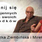 Uwolnij się od wojennych traum swoich przodków – Agnieszka Ziembińska i Mirek Ładoś