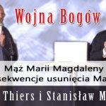 Wojna Bogów – Mąż Marii Magdaleny i konsekwencje usunięcia Marduka – Harald Thiers i Stanisław Milewski