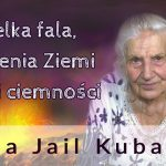 Wielka fala, trzęsienia Ziemi i trzy dni ciemności – Ilona Jail Kubacka