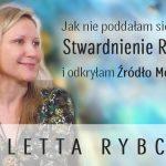 Jak nie poddałam się diagnozie Stwardnienie Rozsiane i odkryłam Źródło Mocy w sobie – Wioletta Rybczyk