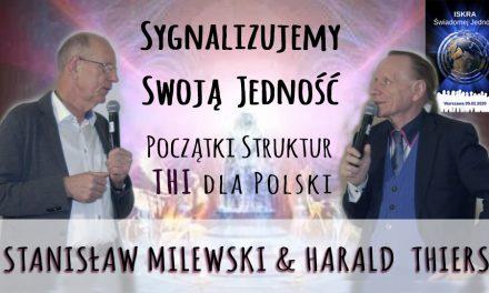 Sygnalizujemy swoją Jedność – początki struktur THI dla Polski – Stanisław Milewski i Harald  Thiers