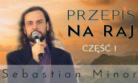 Przepis na Raj – część 1 – Sebastian Minor