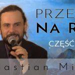 Przepis na Raj – część 2 – Sebastian Minor