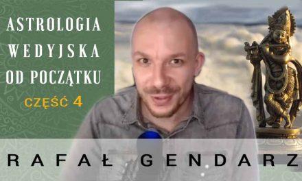 Astrologia wedyjska od początku – część 4 – Rafał Gendarz