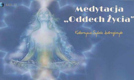 """Medytacja """"Oddech Życia"""" – Katarzyna Sylwia Jędrzejczyk"""