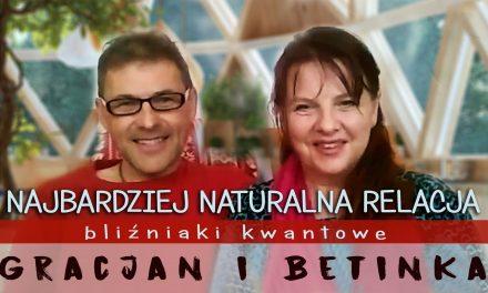 Najbardziej naturalna relacja – bliźniaki kwantowe – Betinka i Gracjan