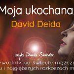 Moja Ukochna – David Deida – fragment książki czyta Dorota Stokwisz